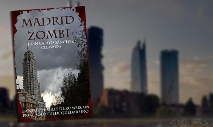 Montaje con la portada del libro Madrid Zombi con un fondo apocalíptico de Madrid