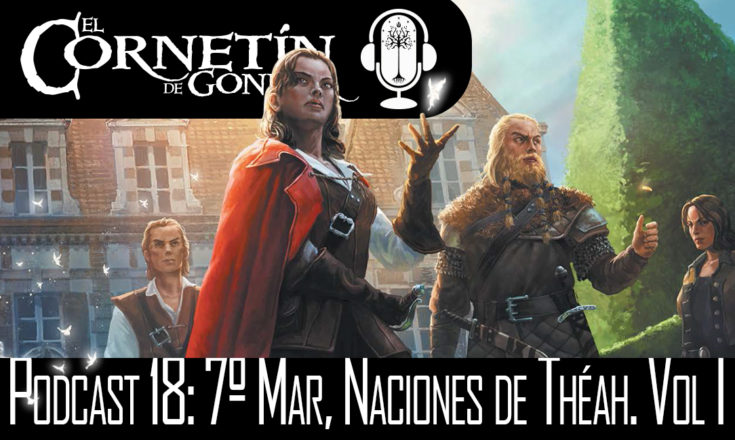 Podcast 18 7 Mar Naciones de Theah Vol I