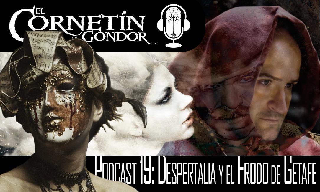 Podcast 19: Despertalia