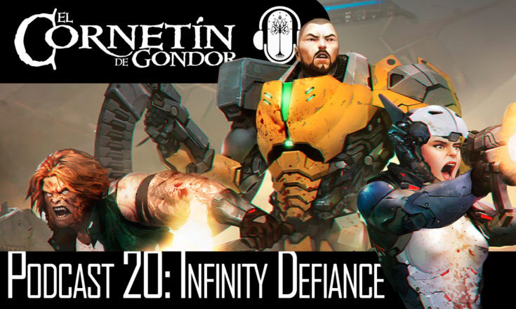 Podcast 20: Infinity Defiance