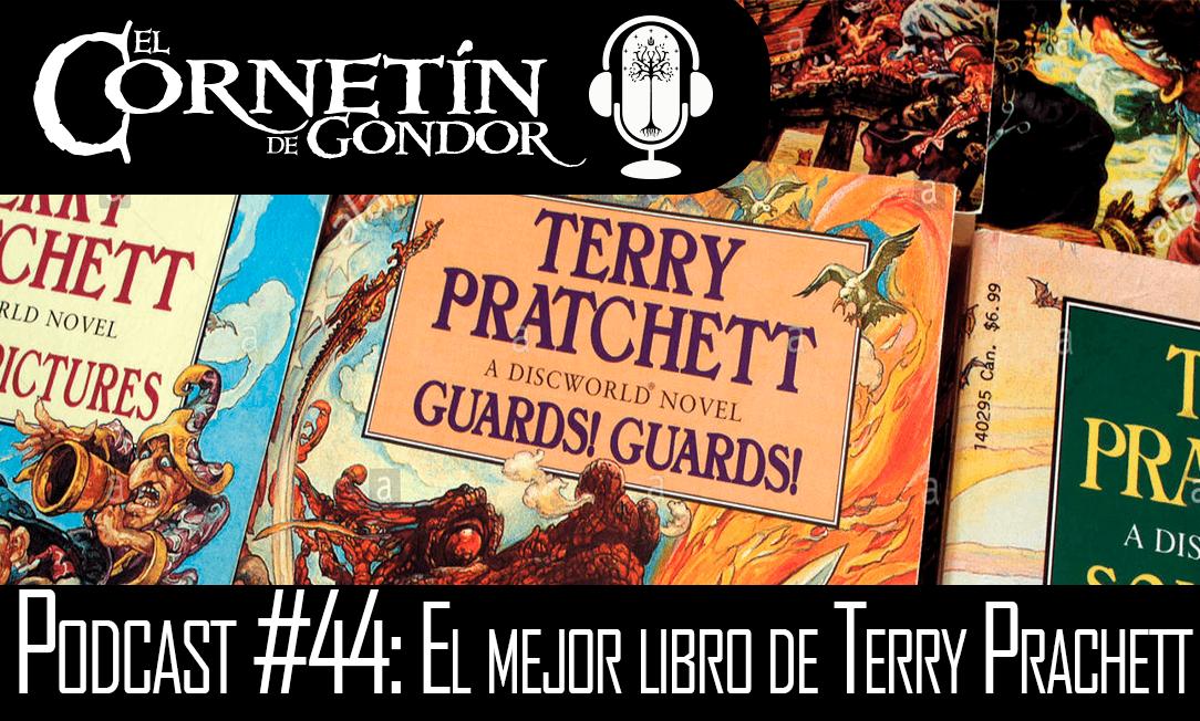 Podcast #44: El mejor libro de Terry Prachett