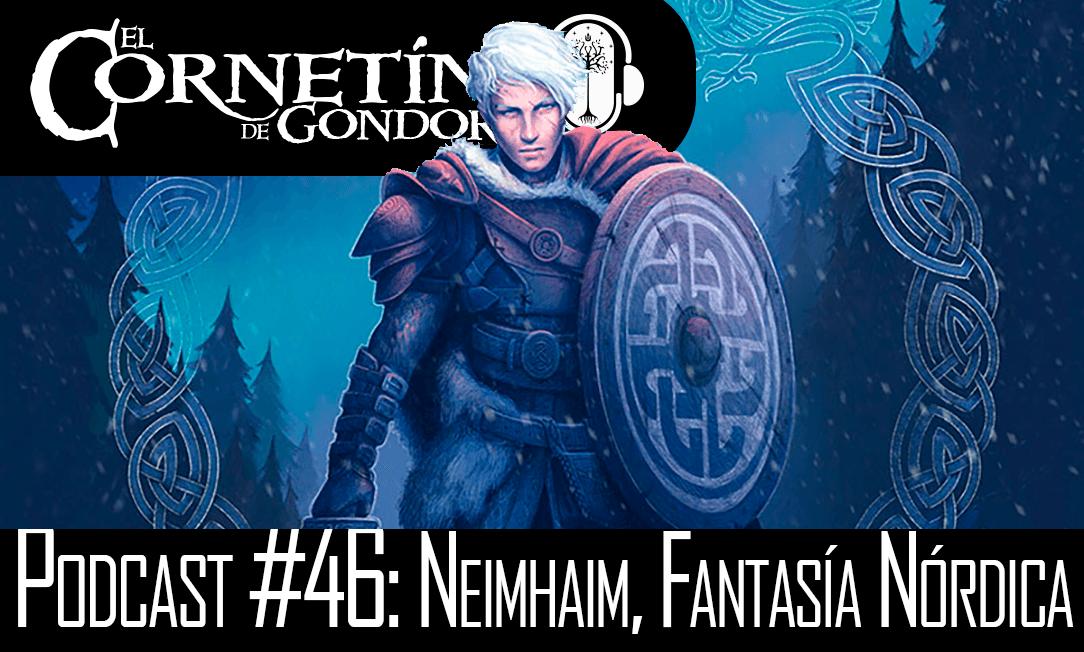 Podcast #46: Neimhaim, Fantasía Nórdica